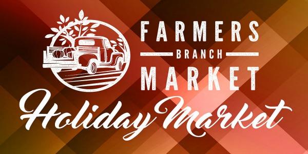 FarmersBranchHolidayMarket