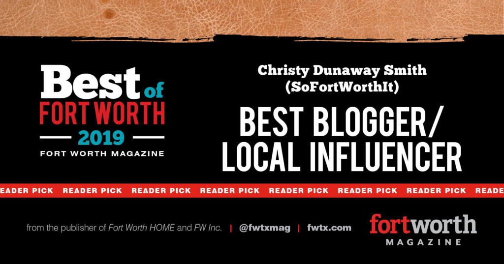 Christy Dunaway Smith Fort Worth Magazine Best Local Blogger/Influencer